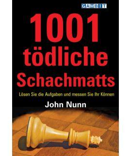 1001 tödliche Schachmatts - Nunn