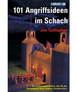 101 Angriffsideen im Schach - Gallagher