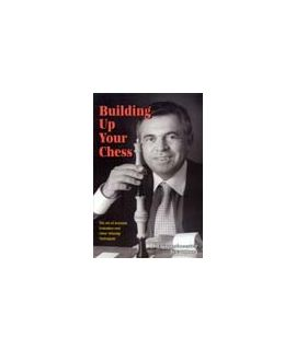 Building Up Your Chess by Lev Alburt