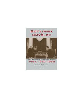 Botvinnik – Smyslov - Mikhail Botvinnik