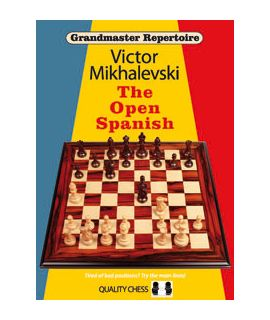 Grandmaster Repertoire 13 - The Open Spanish (hardcover) by Victor Mikhalevski