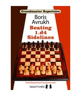 Grandmaster Repertoire 11 - Beating 1.d4 Sidelines (hardcover) by Boris Avrukh