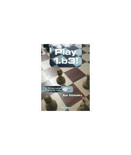 Play 1.b3! - Ilya Odessky