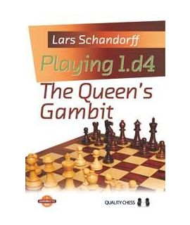 Playing 1.d4 - The Queen's Gambit (hardcover) by Lars Schandorff