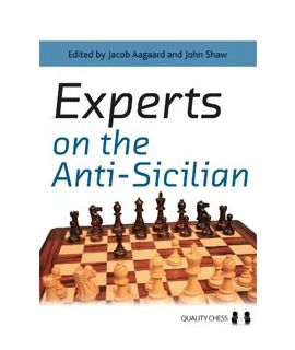 Experts on the Anti-Sicilian by Jacob Aagaard & John Shaw (editors) (hardcover)
