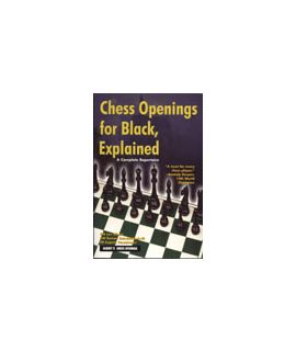 Chess Openings for Black, Explained by Lev Alburt, Roman Dzindzichashvili, Eugene Perelshteyn
