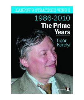 Karpov's Strategic Wins 2 - The Prime Years by Tibor Karolyi (hardcover)