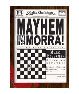 Mayhem in the Morra by Marc Esserman
