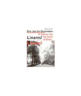 Linares! Linares! - Dirk Jan Ten Geuzendam