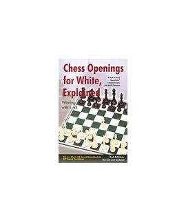 Chess Openings for White, Explained by Lev Alburt, Roman Dzindzichashvili, Eugene Perelshteyn