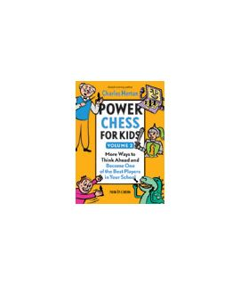 Power Chess for Kids Volume 2 - Charles Hertan