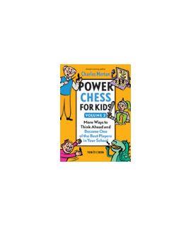 Power Chess for Kids Volume 2 - Charles Hertan