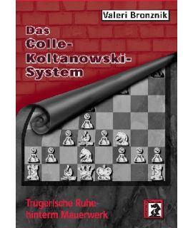 Das Colle-Koltanowski-System - Valeri Bronznik