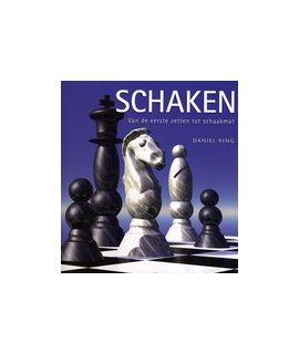 Schaken, van de eerste zetten tot schaakmat - Daniel King