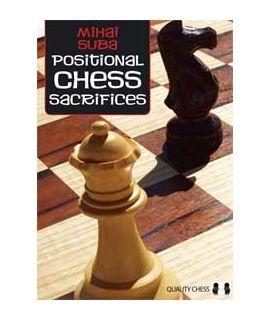 Positional Chess Sacrifices by Mihai Suba