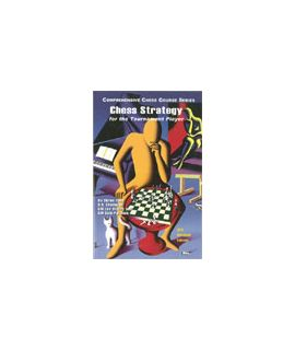 Chess Strategy for the Tournament Player by Lev Alburt, Sam Palatnik