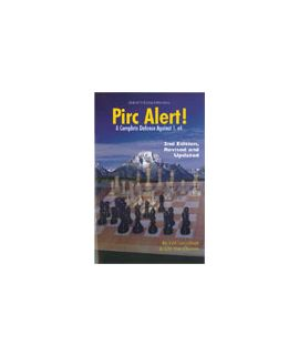 Pirc Alert! Revised & Updated 2nd Edition by Lev Alburt, Alexander Chernin
