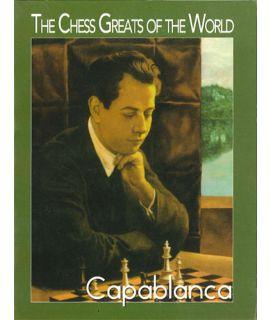 The Chess Greats of the World, Capablanca - Daniel Lovas