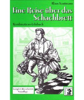 Eine Reise über das Schachbrett - Klaus Trautmann