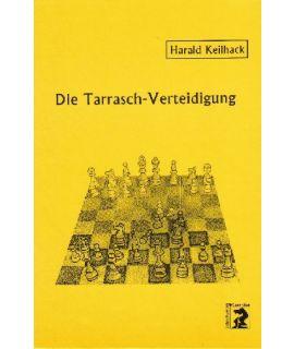 Die Tarrasch-Verteidigung - Harald Keilhack