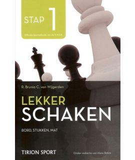 Lekker schaken stap 1 bord - stukken - mat door Cor van Wijgerden en Rob Brunia