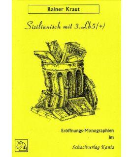 Sizilianisch mit 3.Lb5(+) - Rainer Kraut