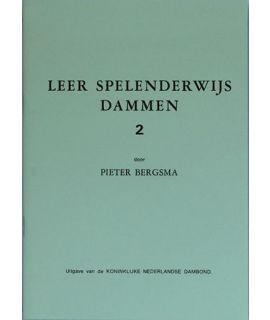 Leer spelenderwijs dammen, deel 2 - P. Bergsma - Niveau 2