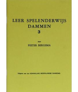 Leer spelenderwijs dammen, deel 3 - P. Bergsma - Niveau 3