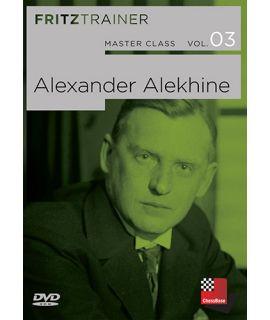 Master Class Vol.3: Alexander Alekhine by Dorian Rogozenco, Dr. Karsten Müller, Mihail Marin, Oliver Reeh