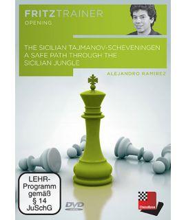 The Sicilian Tajmanov-Scheveningen - Alejandro Ramirez