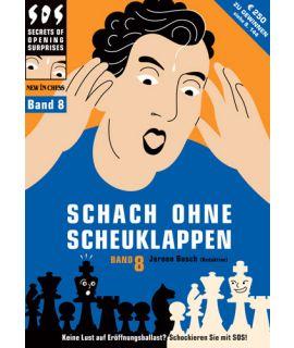 Schach ohne Scheuklappen 8 - Bosch