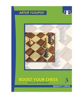 Boost your Chess 3 - Mastery by Artur Yusupov