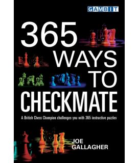 365 Ways to Checkmate - Gallagher