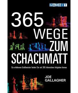 365 Wege zum Schachmatt - Gallagher