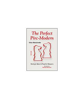 The Perfect Pirc-Modern - Viktor Moskalenko