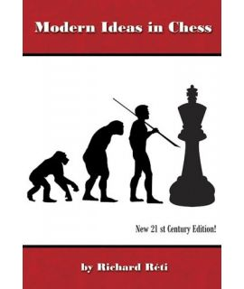 Modern Ideas in Chess - Richard Réti
