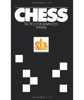 Chess Tactics for Advanced Players - Yuri Averbakh