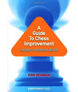 A Guide to Chess Improvement by Heisman. Dan