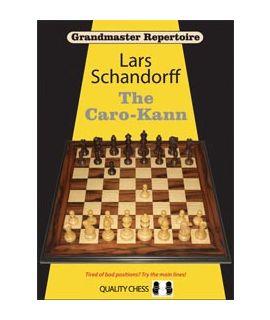 Grandmaster Repertoire 7 - The Caro-Kann by Lars Schandorff