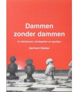 Dammen zonder dammen - Gerhard Bakker