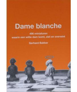 Dame blanche - Gerhard Bakker