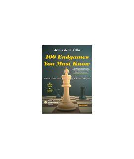 100 Endgames You Must Know - Jesus De la Villa Garcia