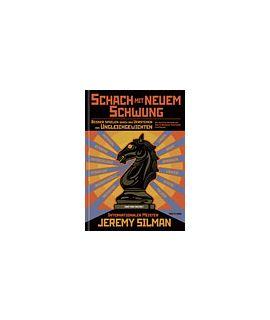 Schach mit neuem Schwung - Jeremy Silman