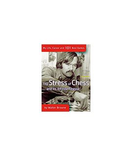 The Stress of Chess (and its infinite finesse) - Walter Browne