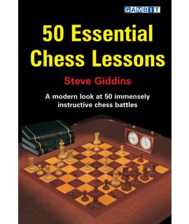 50 Essential Chess Lessons - Giddins