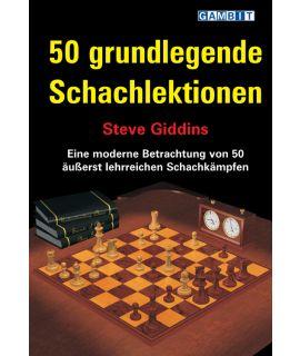 50 grundlegende Schachlektionen - Giddins