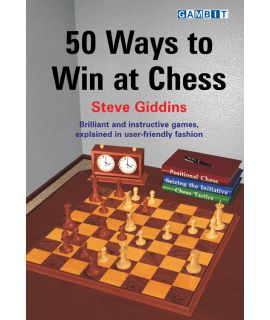50 Ways to Win at Chess - Giddins
