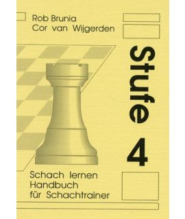 Handbuch für Schachtrainer Stufe 4 - Die Stufenmethode