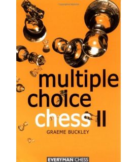 Multiple Choice Chess 2 by Buckley, Graeme