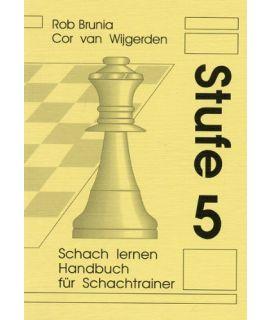 Handbuch für Schachtrainer Stufe 5 - Die Stufenmethode